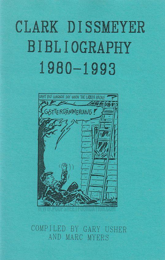 Clark Dissmeyer Bibliography 1980-1993