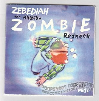 Zebediah the Hillbilly Zombie Redneck