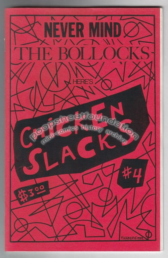 Chicken Slacks #4: Never Mind the Bollocks