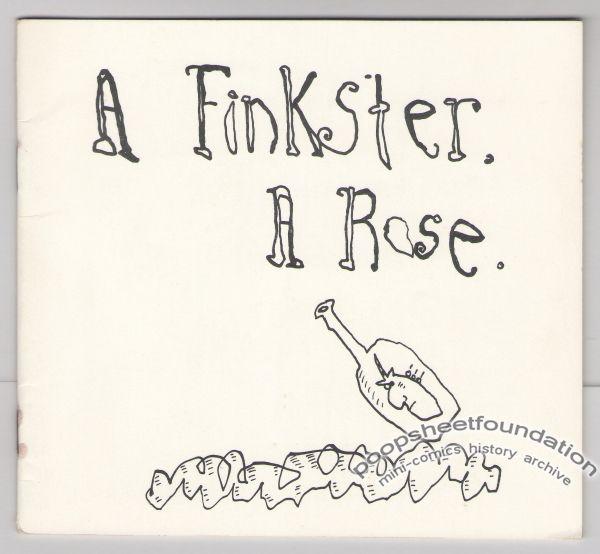 Finkster, a Rose, A