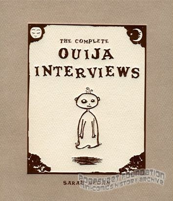 Complete Ouija Interviews, The
