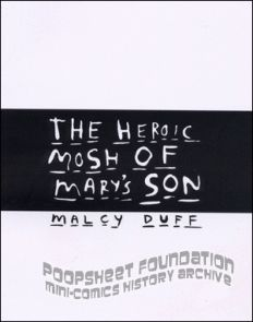 The Heroic Mosh of Mary's Son