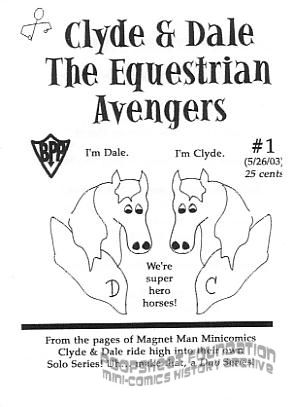Clyde & Dale, the Equestrian Avengers #1