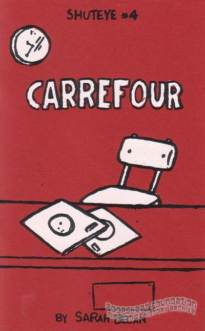 Shuteye #4: Carrefour