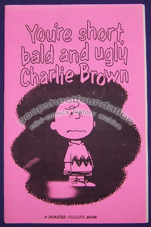 You're Short, Bald and Ugly Charlie Brown