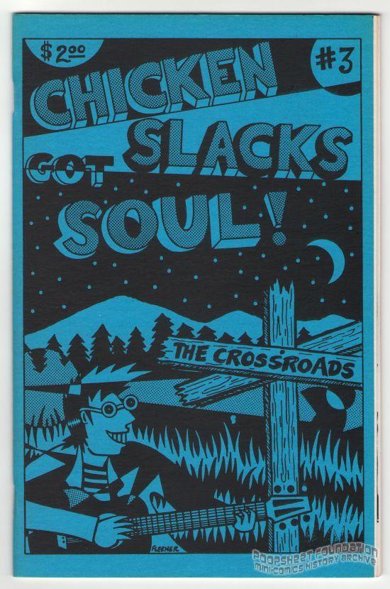 Chicken Slacks #3: Chicken Slacks Got Soul!