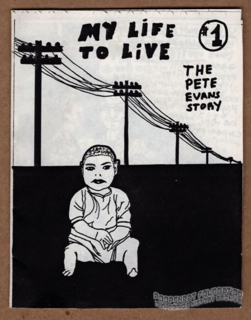 My Life to Live #1: The Pete Evans Story