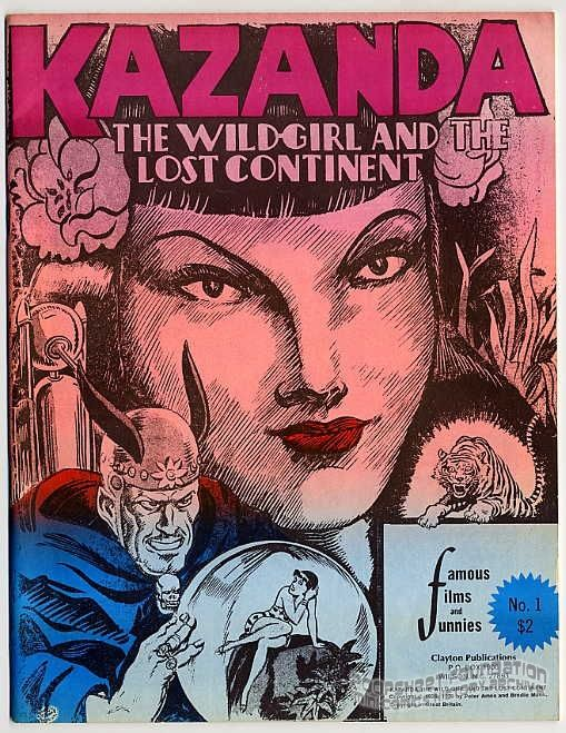 Famous Films and Funnies #1: Kazanda, The Wild-Girl and the Lost Continent