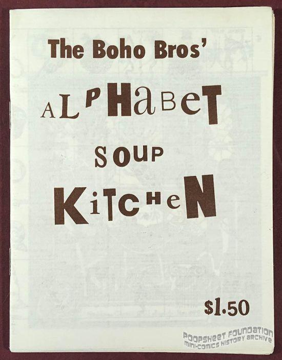 Boho Bros' Alphabet Soup Kitchen, The (1st ed)