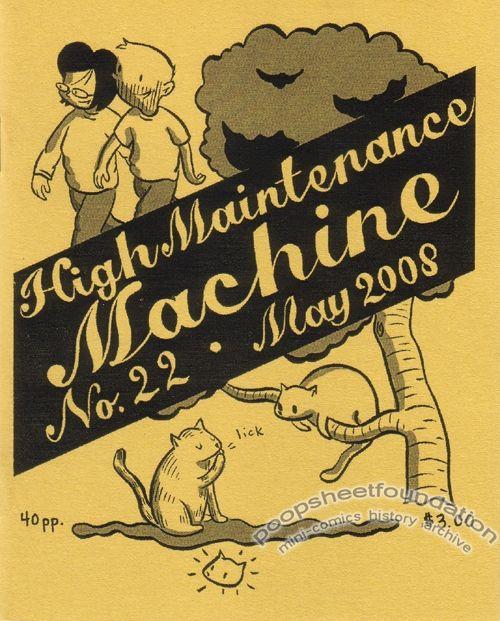 High Maintenance Machine #22