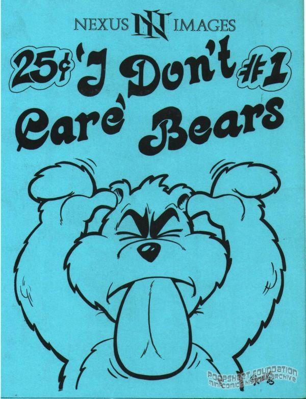 I Don't Care Bears #1