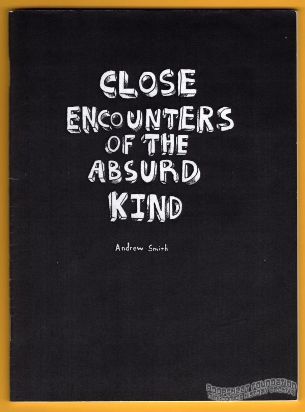 Close Encounters of the Absurd Kind