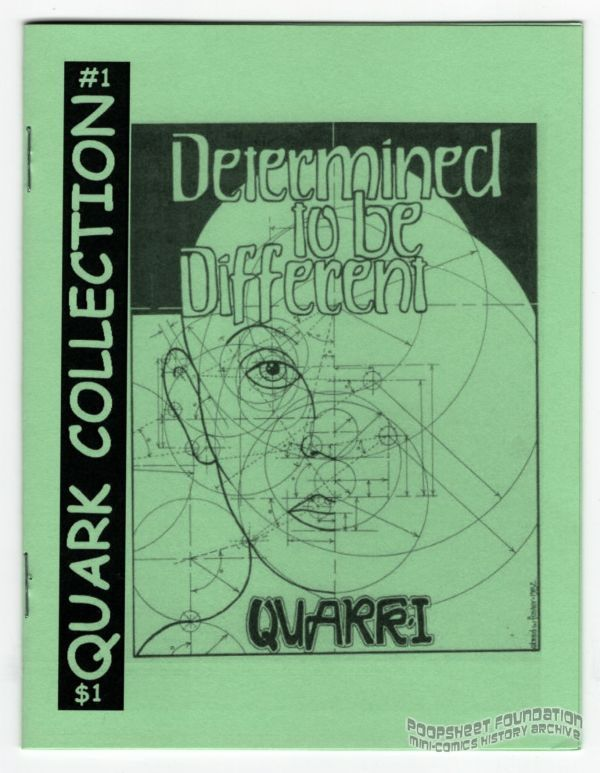 Quark Collection #1: Quark I : Determined To Be Different
