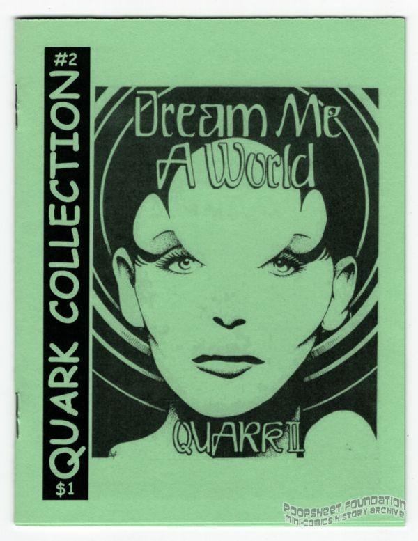 Quark Collection #2: Quark II : Dream Me A World