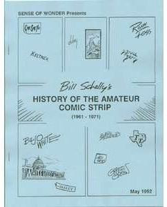 Bill Schelly's History of the Amateur Comic Strip (1961-1971)