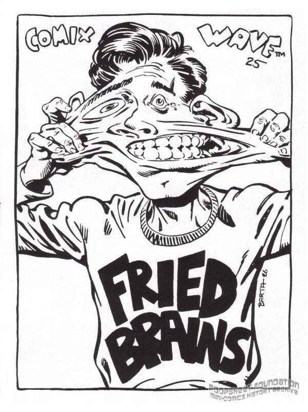 Fried Brains #25