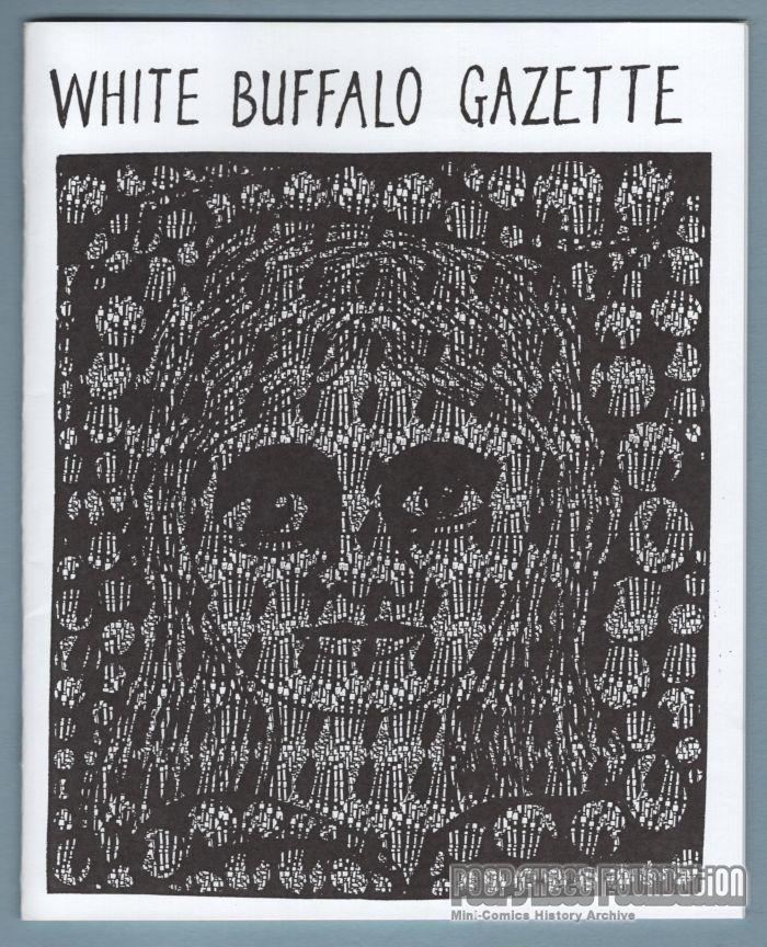 White Buffalo Gazette #Hello eco-extinction from greed, vanity, & idiocy! (Fall 2019) (April 1995)