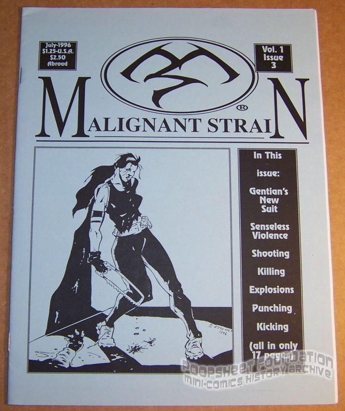 Malignant Strain #3