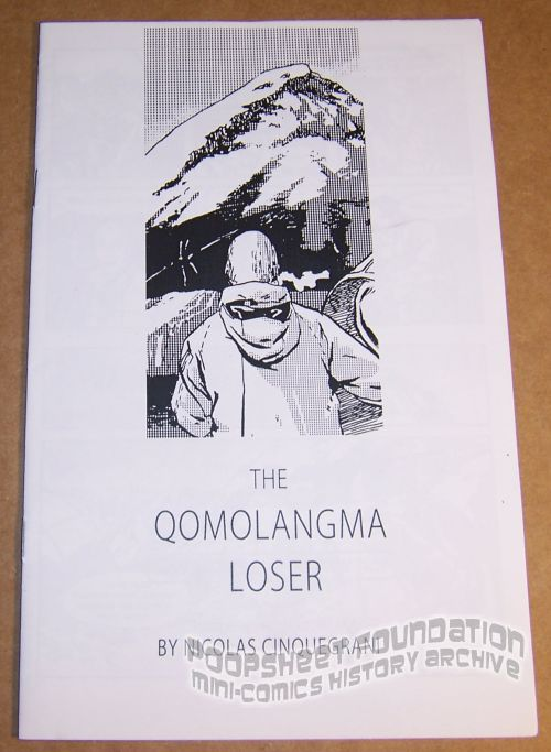 Qomolangma Loser, The