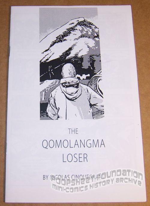 Qomolangma Loser, The