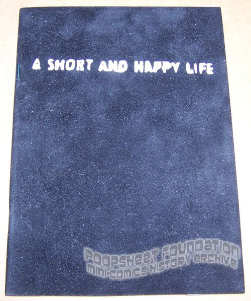 Short and Happy Life, A
