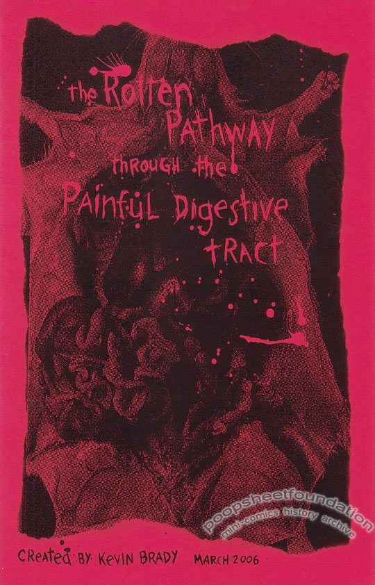 Rotten Pathway Through the Painful Digestive Tract, The