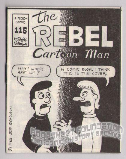 Micro-Comics #115: The Rebel Cartoon Man