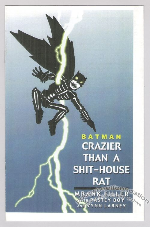 Batman: Crazier Than a Shit-House Rat