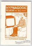 Hypnagogic Review #5