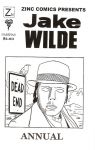 Zinc Comics Presents Jake Wilde Annual