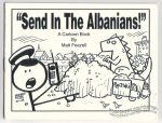 Send In the Albanians!