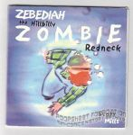 Zebediah the Hillbilly Zombie Redneck