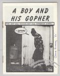 Boy and His Gopher, A