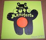 Cute Manifesto, The