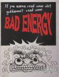 Bad Energy