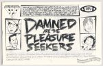 Damned Are the Pleasure Seekers