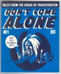 Don't Come Alone #1