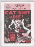 Eat Shit or Die! (1st)
