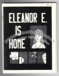 Eleanor E. Is Home