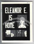 Eleanor E. Is Home