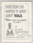 Everything You Wanted to Know About Yoga (But Were Too Smart to Ask)