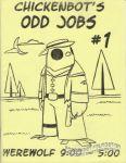 Chickenbot's Odd Jobs #1