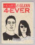 Henry & Glenn 4-ever