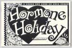 Hormone Holiday