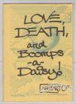 Love, Death, and Boomps-a-Daisy!
