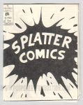 Micro-Comics #081: Splatter Comics