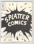 Micro-Comics #081: Splatter Comics