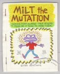 Milt the Mutation