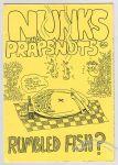 Nunks and Prapsnots