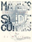 Mayflies & Slide Guitars